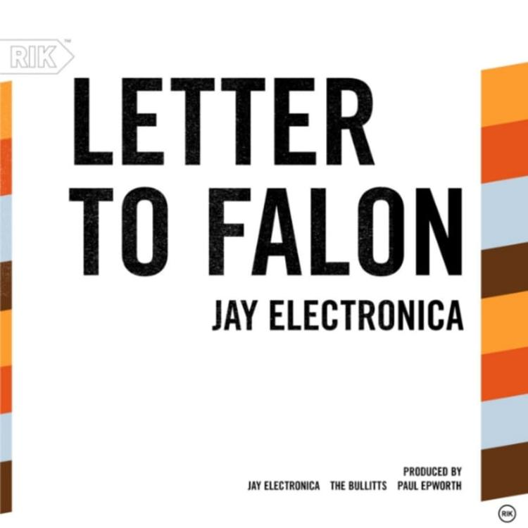 Jay Electronica   Letter To Falon