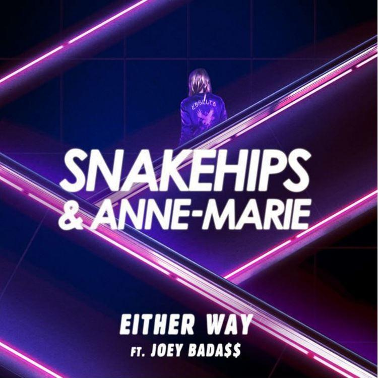 Snakehips - Either Way Feat  Joey Bada$$ & Anne-Marie